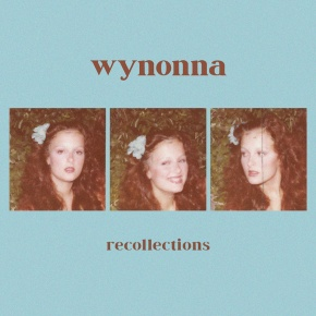 Wynonna's New EP — 'Recollections' — Out Oct. 30
